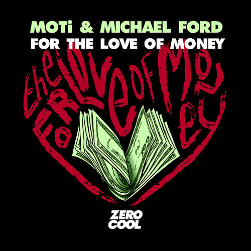 For The Love Of Money by MOTi