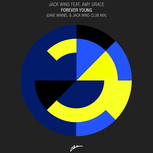 Forever Young (Dave Winnel & Jack Wins Club Mix) by Jack Wins