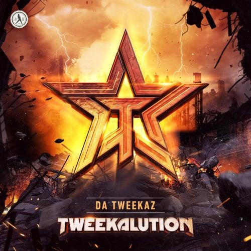 Tweekalution de Da Tweekaz