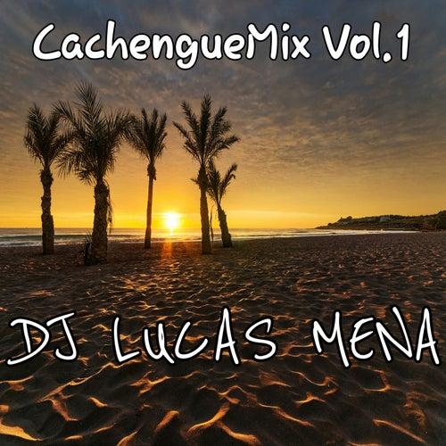 Cachenguemix, Vol. 1 by DJ Lucas Mena