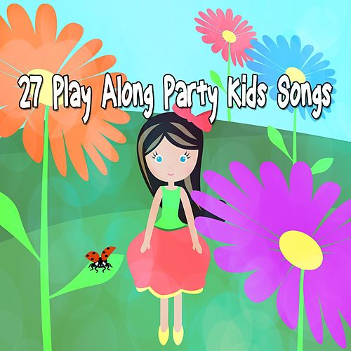 27 Play Along Party Kids Songs de Canciones Infantiles