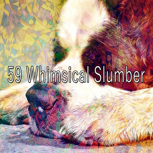 59 Whimsical Slumber de Best Relaxing SPA Music