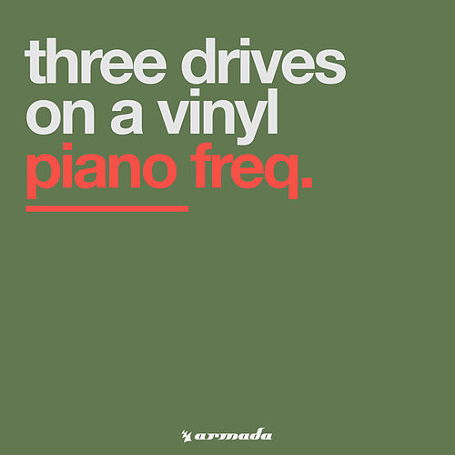 Piano Freq. von Three Drives On A Vinyl