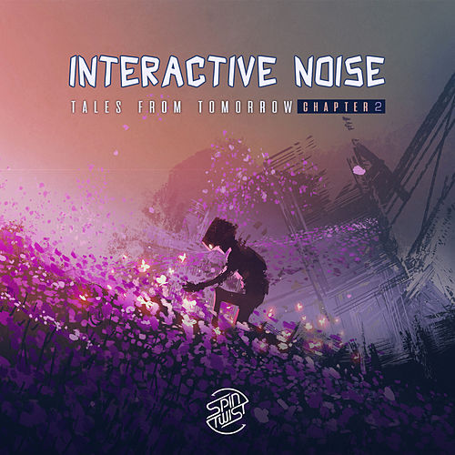 Tales from Tomorrow (Chapter 2) von Interactive Noise