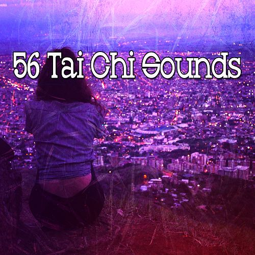 56 Tai Chi Sounds by Asian Traditional Music