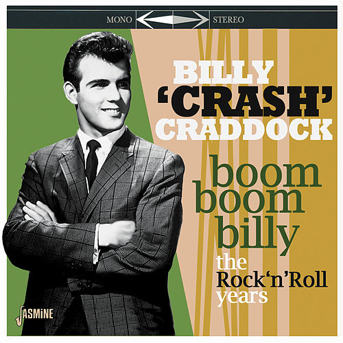 Boom Boom Billy: The Rock 'n' Roll Years by Billy 'Crash' Craddock