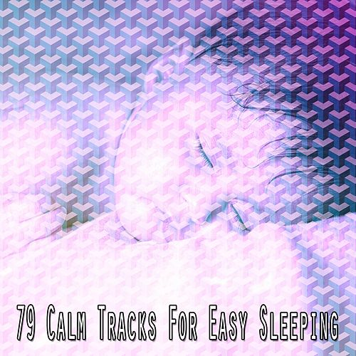 79 Calm Tracks for Easy Sleeping de Smart Baby Lullaby