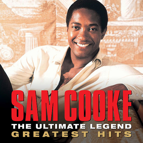 The Ultimate Legend Sam Cooke Greatest Hits de Sam Cooke