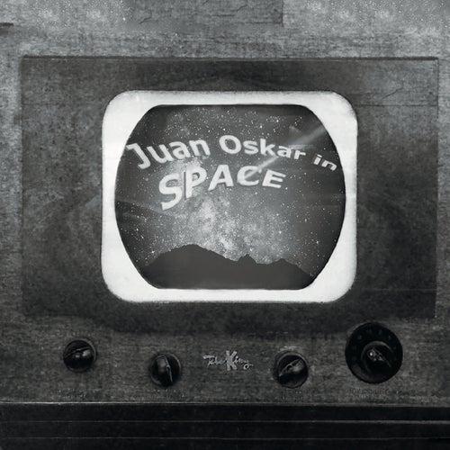 Juan Oskar in Space de Juan Oskar