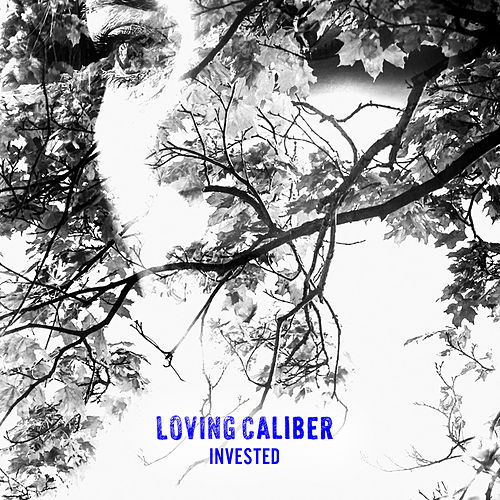Invested by Loving Caliber