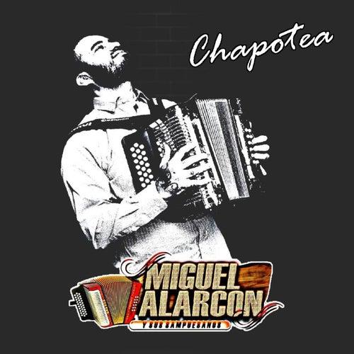Chapotea, Vol. 7 von Miguel Alarcon Y Sus Sampuesanos