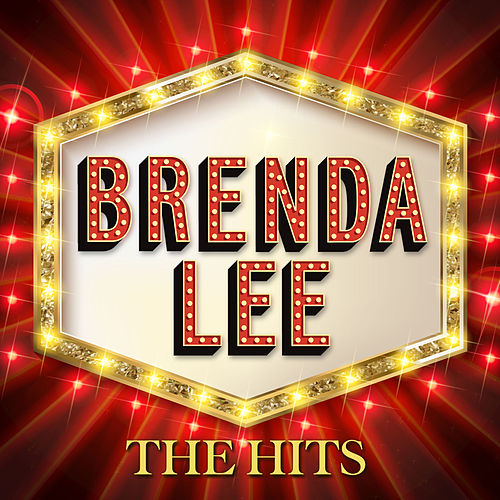 BRENDA LEE - The HITS by Brenda Lee