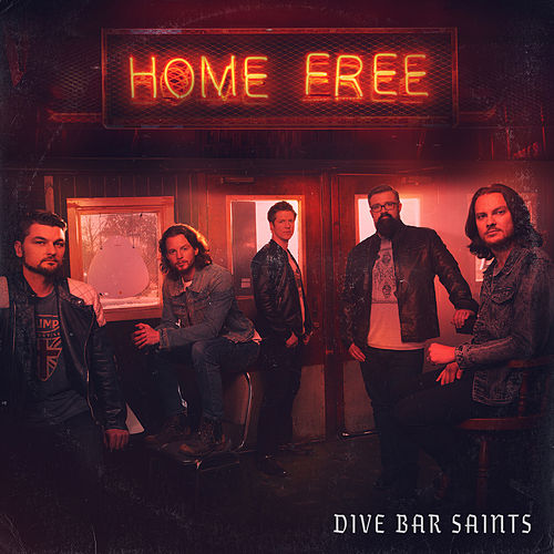 Dive Bar Saints von Home Free
