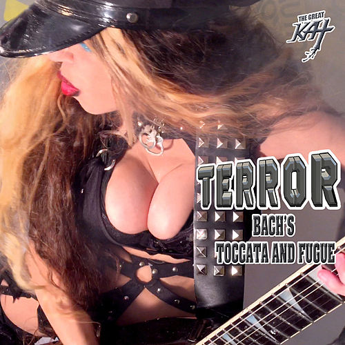 Terror - Bach's Toccata And Fugue by The Great Kat