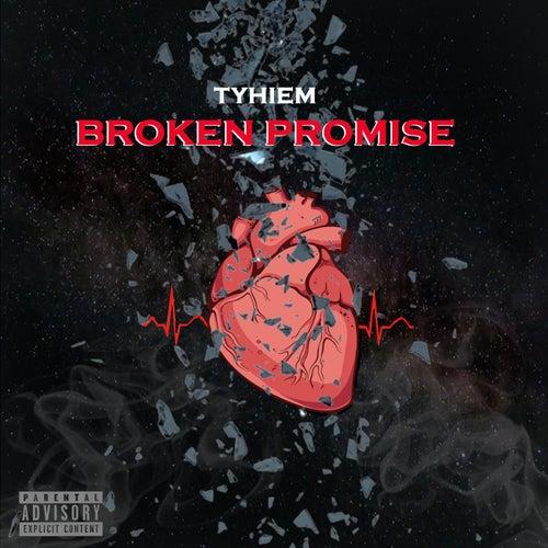 Broken Promise von Tyhiem
