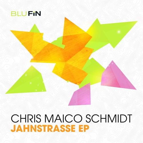 Jahnstrasse EP von Chris Maico Schmidt