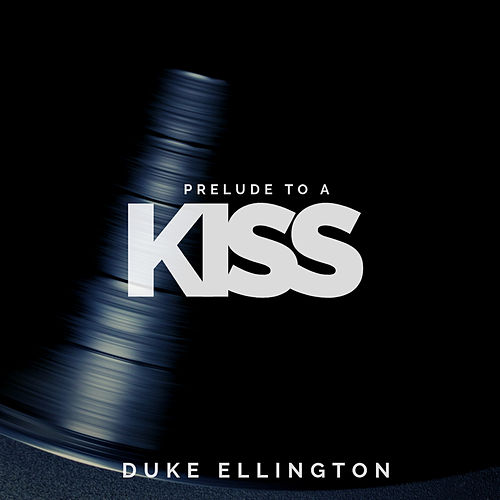 Prelude to a Kiss (Jazz) von Duke Ellington