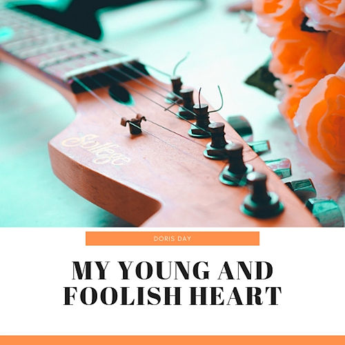 My Young and Foolish Heart van Doris Day