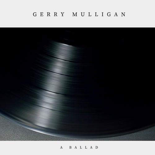 A Ballad (Jazz) von Gerry Mulligan