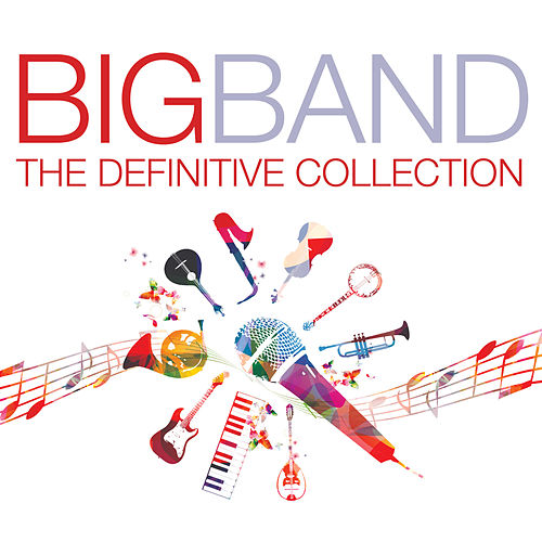 Big Band Definitive Collection by Various Artists