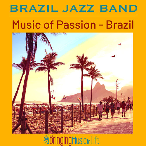 Music of Passion - Brazil de Brazil Jazz Band