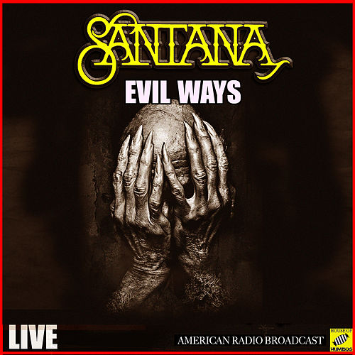 Evil Ways (Live) von Santana