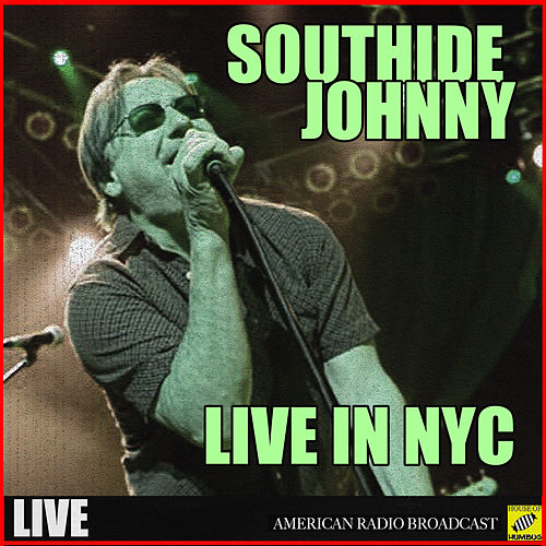 Southside Johnny - Live in NYC (Live) by Southside Johnny