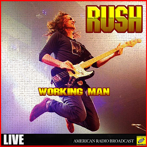 Working Man (Live) by Rush