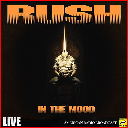 In the Mood (Live) by Rush