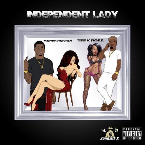 Independent Lady von Tee K Ross