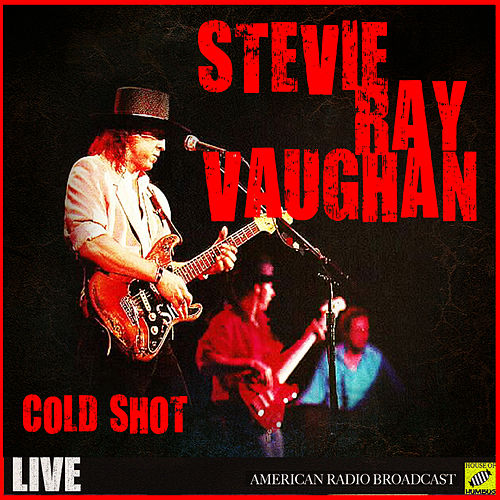 Cold Shot (Live) by Stevie Ray Vaughan