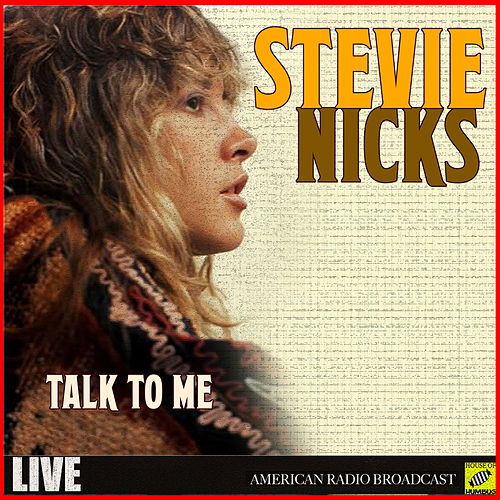 Talk to Me (Live) de Stevie Nicks