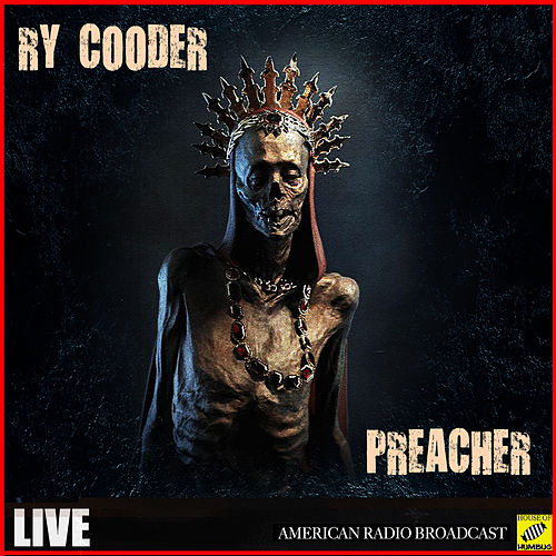 Preacher (Live) by Ry Cooder
