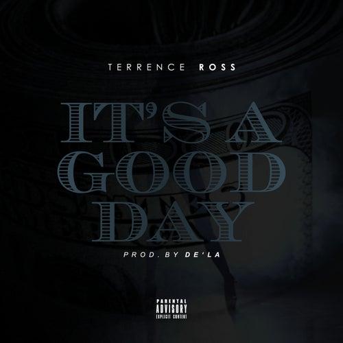 It's A Good Day von Tee K Ross