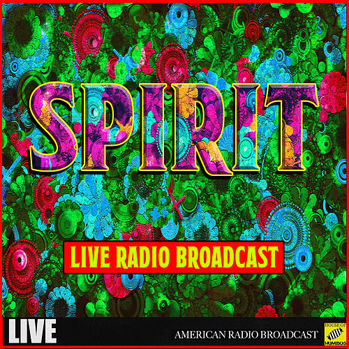 Spirit - Live Radio Broadcast (Live) von Spirit