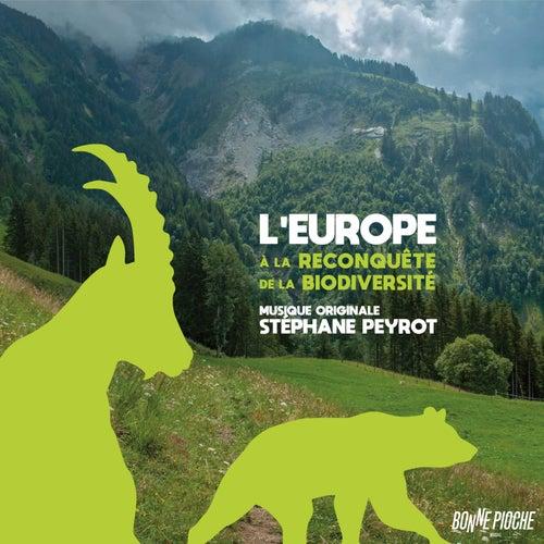 L'Europe à la reconquête de la biodiversité (Bande originale du film) by Stéphane Peyrot