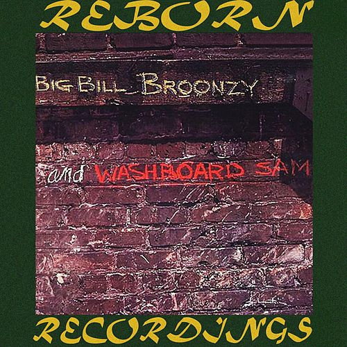 Big Bill Broonzy and Washboard Sam (HD Remastered) de Big Bill Broonzy