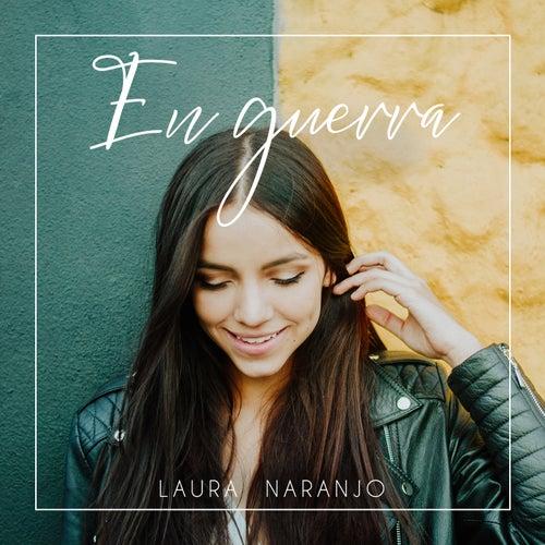 En guerra de Laura Naranjo