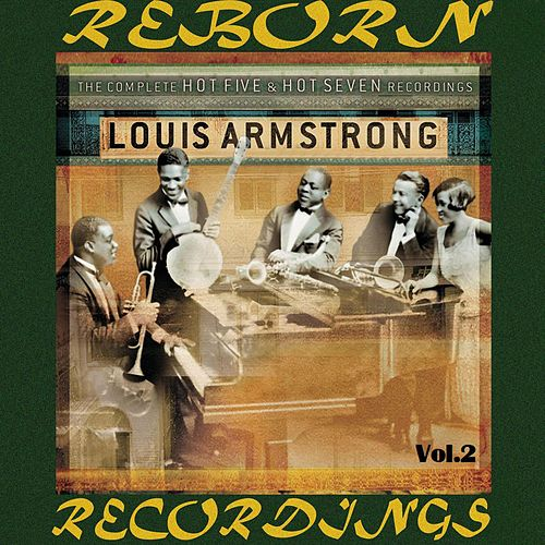 The Complete Hot Five and Hot Seven Recordings, Vol.2 (HD Remastered) de Louis Armstrong