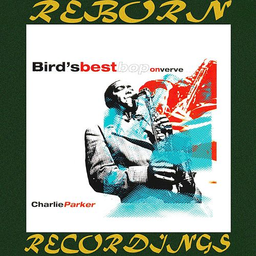 Bird's Best Bop on Verve (HD Remastered) de Charlie Parker