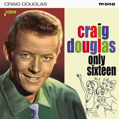 Only Sixteen by Craig Douglas