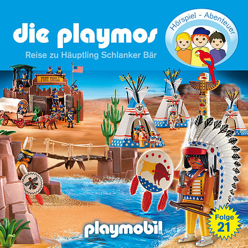 Folge 21: Die Reise zu Häuptling Schlanker Bär (Das Original Playmobil Hörspiel) von Die Playmos