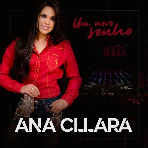 Um Novo Sonho von Ana Cllara