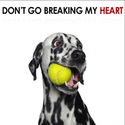 Don't Go Breaking My Heart de Various Artists