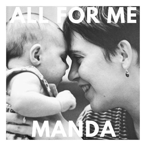 All for Me von Manda
