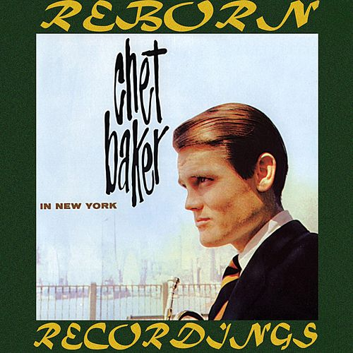 Chet Baker in New York (HD Remastered) de Chet Baker