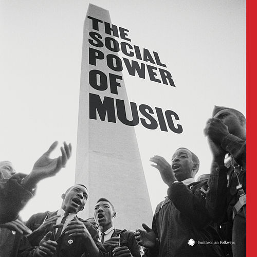 The Social Power of Music de Various Artists