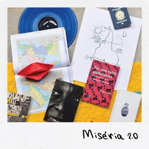 Miséria 2.0 by Inquerito