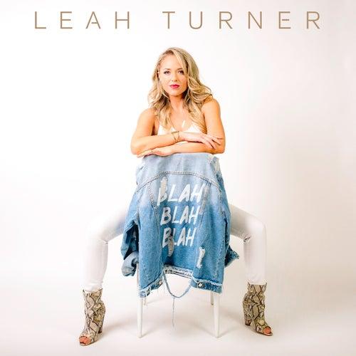 Blah Blah Blah by Leah Turner