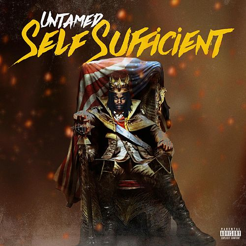 Self Sufficient by The Untamed